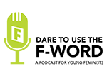 Dare to use the F-word logo
