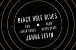 Black Hole Blues by Janna Levin