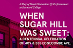When Sugar Hill Was Sweet featured